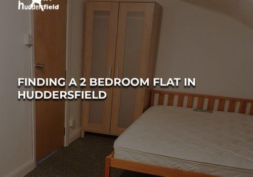 Finding a 2 Bedroom Flat in Huddersfield